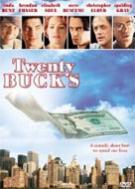 Twenty Bucks
