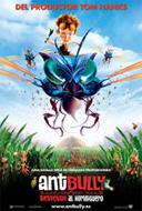 Ant bully - Bienvenido al hormiguero