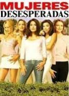 Desperate Housewives (Mujeres desesperadas)