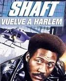 Shaft vuelve a Harlem