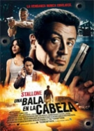 Una bala en la cabeza (Bullet to the head)